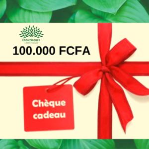 Chèque Cadeau 100.000 FCFA