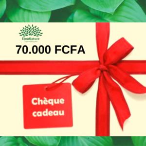 Chèque Cadeau 70.000 FCFA