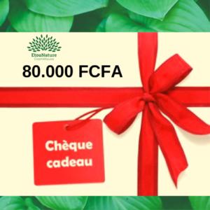 Chèque Cadeau 80.000 FCFA